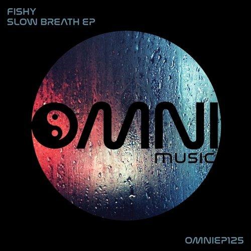 Fishy - Slow Breath EP (2017/FLAC)