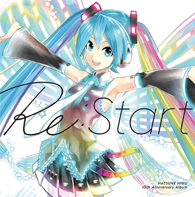 HATSUNE MIKU 10th Anniversary Album [Re:Start] (2017)