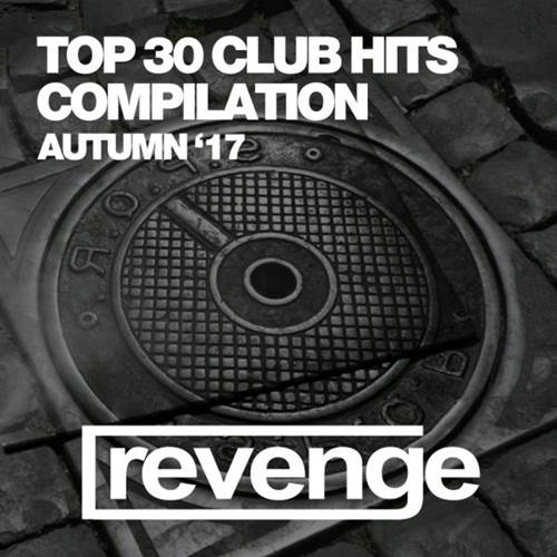 VA - Top 30 Club Hits (Autumn '17) (2017/FLAC)