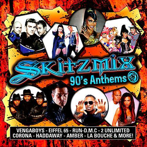Skitzmix 90's Anthems (Mixed by Nick Skitz) (2017)