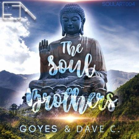 Dave C. & Goyes - The Soul Brothers (2017)