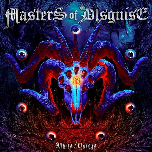 Masters Of Disguise - Alpha/Omega (2017)