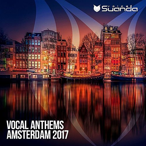 VA - Vocal Anthems Amsterdam (2017/FLAC)