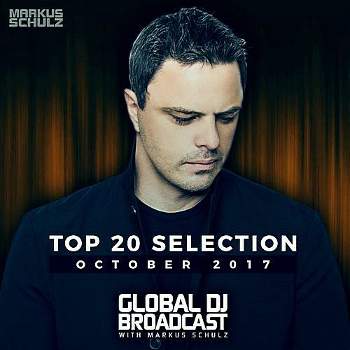 VA - Markus Schulz Global DJ Broadcast: Top 20 October (2017)