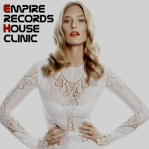 VA - Empire Records - House Clinic (2017)