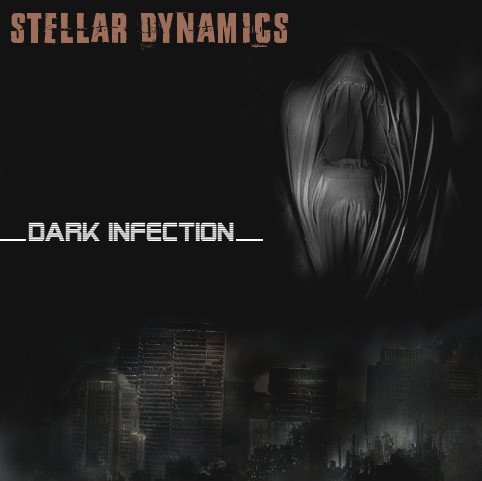 Stellar Dynamics - Dark Infection (2017)