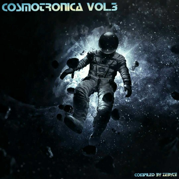 VA - Cosmotronica Vol.3 [Compiled by ZeByte] (2017)