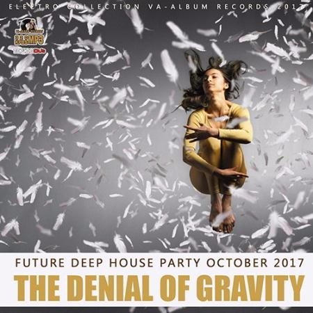 Сборник - The Denial Of Gravity (2017)