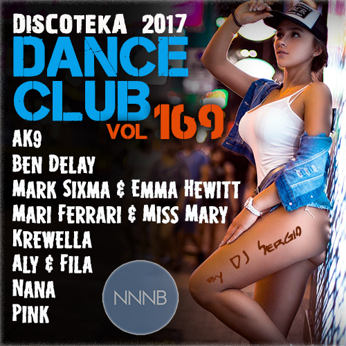 VA - Дискотека 2017 Dance Club Vol. 169 (2017) от NNNB
