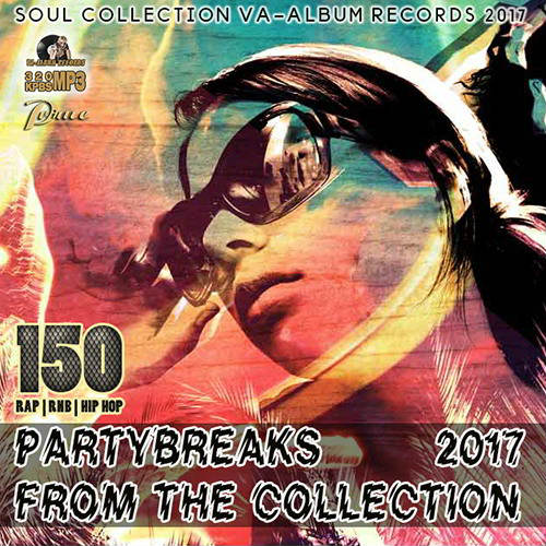 VA - Partybreaks From The Collection (2017)