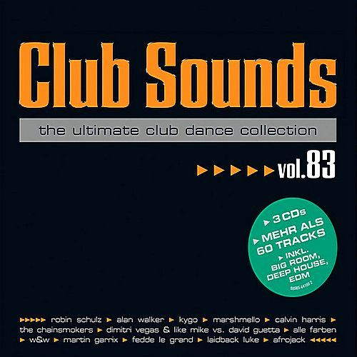 VA - Club Sounds The Ultimate Club Dance Collection Vol.83 (2017/FLAC)