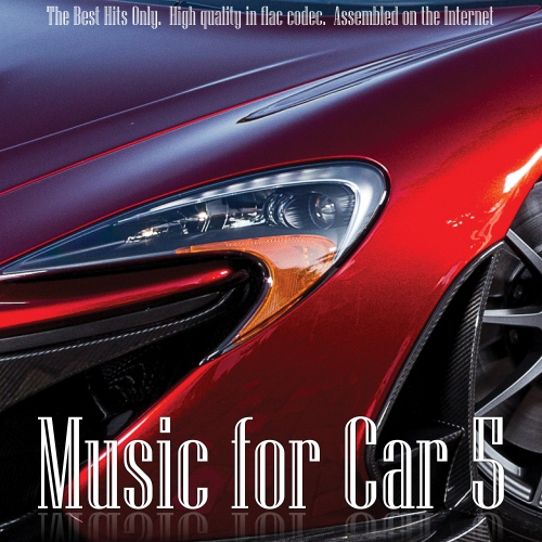 VA - Music for Car 5 (2017/FLAC)