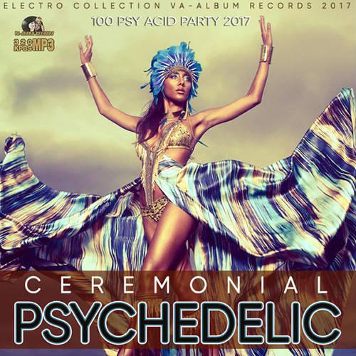 VA - Ceremonial Psychedelic (2017)