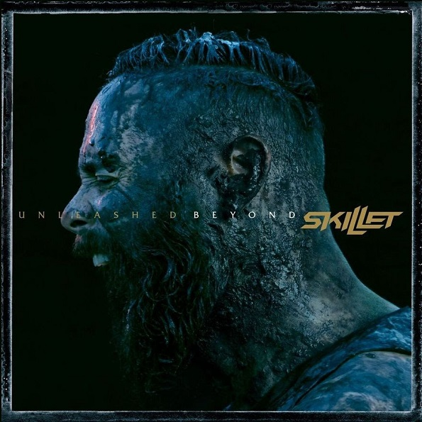 Skillet - Unleashed Beyond [24-bit Hi-Res Special Edition] (2017/FLAC)