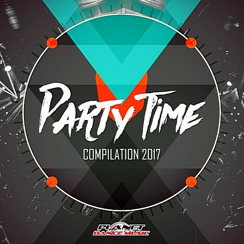 VA - Party Time Compilation (2017)