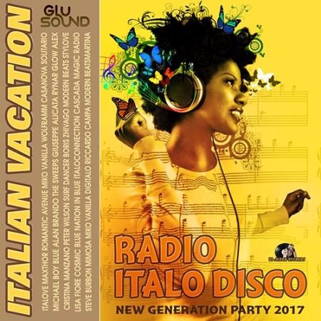 Сборник - Italian Vacation: Radio Italo Disco (2017)