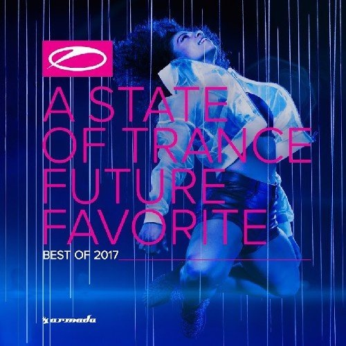Armin van Buuren - A State of Trance: Future Favorite - Best of 2017 (2017)