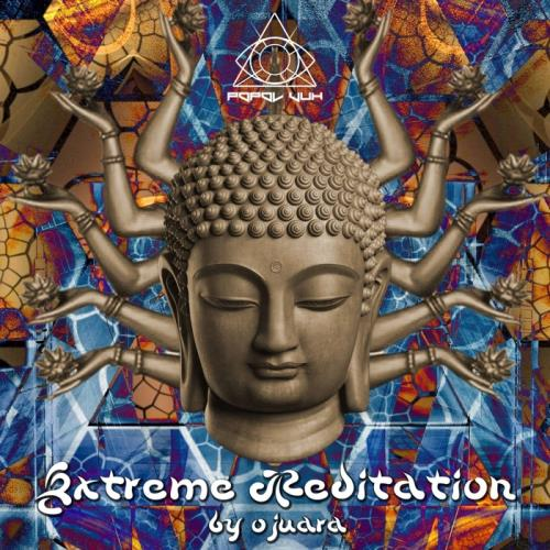 VA - Extreme Meditation (Compiled By Ojuara) (2017)