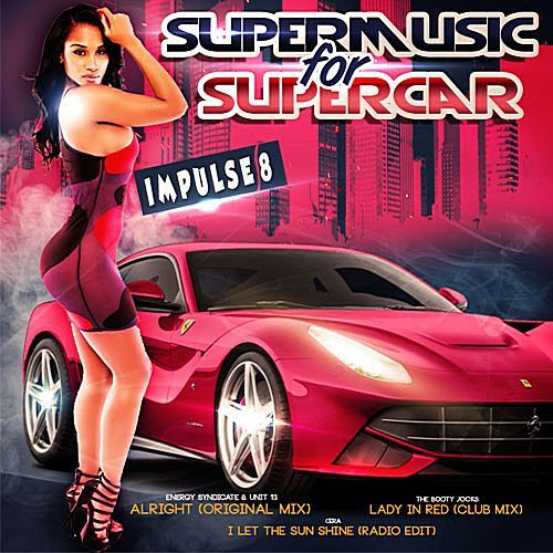 VA - Impulse 8: Super Music For Super Car (2017)