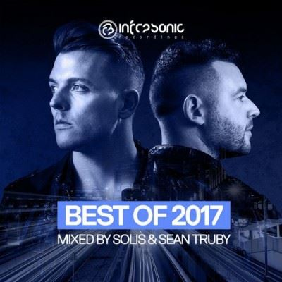 VA - Infrasonic Best Of (Mixed by Solis & Sean Truby) (2017)