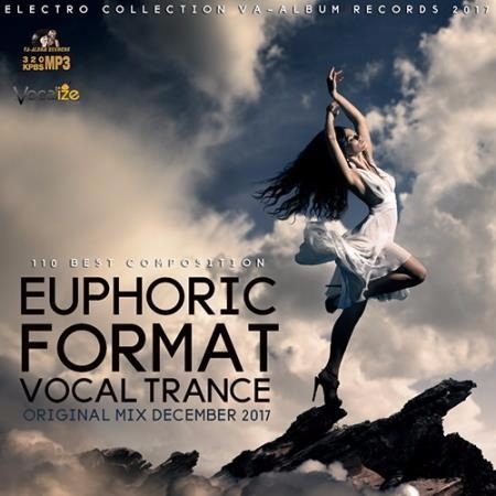 Сборник - Euphoric Format: Vocal Trance Set (2017)