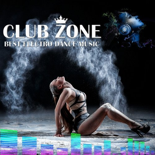 VA - Best Club Dance Music - Edm Mix By Club Zone (2017)