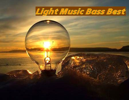 VA - Light Music Bass Best (2017)