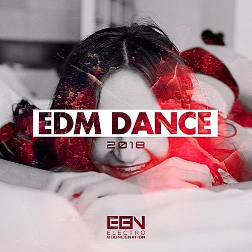 VA - EDM Dance 2018 (2017)