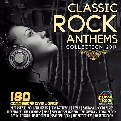 VA - Classic Rock Antems (2017)