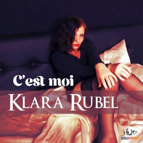 Klara Rubel - C'est moi (2017/FLAC)