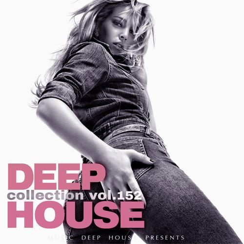 Сборник - Deep House Collection Vol.152 (2018)