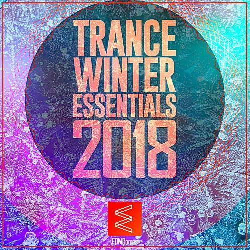 VA - Trance Winter Essentials Vol.01 (2018)