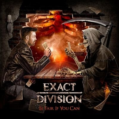 Exact Division - Be Fair If You Can (2017/FLAC)