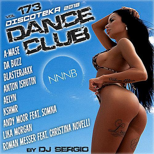 VA - Дискотека 2018 Dance Club Vol.173 от NNNB (2018)