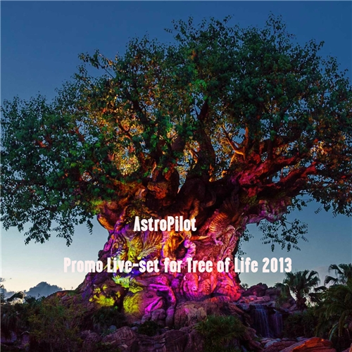 AstroPilot - Promo Live​-​set for Tree of Life 2013 (2017/FLAC)