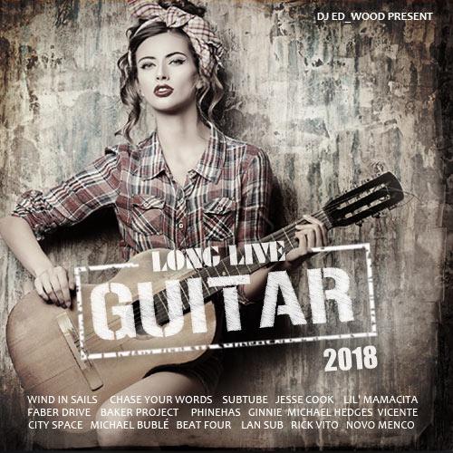 Сборник - Long Live Guitar (2018)