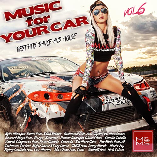 Сборник - Music for Your Car Vol. 6 (2018)