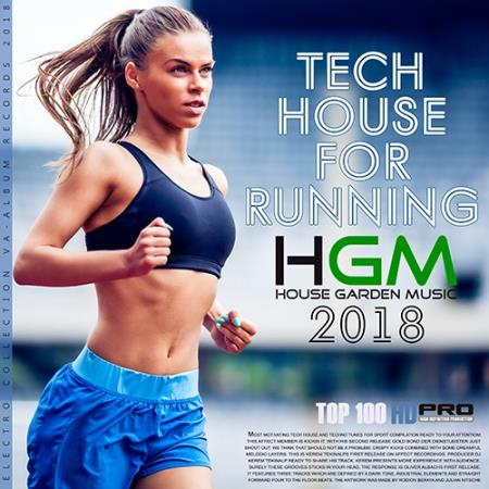 Сборник - Tech House For Runing: House Garden Music (2018)