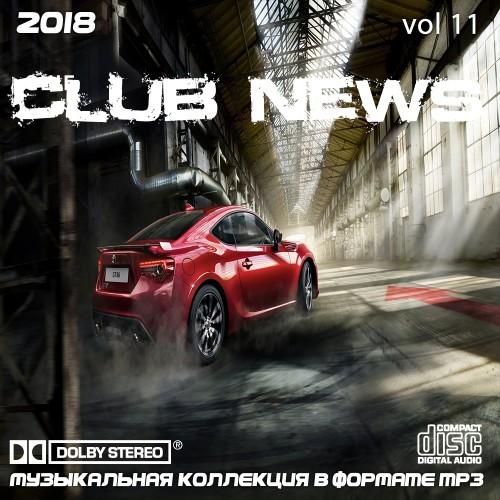 Сборник - Лучшие клубные новинки Vol.11 (2018)