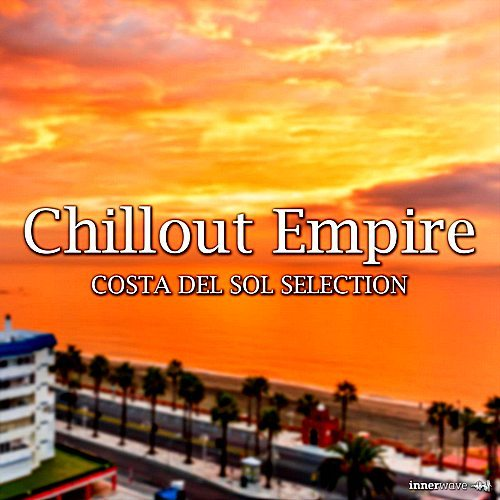 VA - Chillout Empire Costa Del Sol Selection (2018)