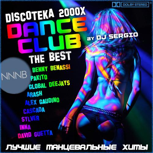 VA - Дискотека 2000х Dance Club - The Best! Лучшие танцевальные хиты (2018) NNNB