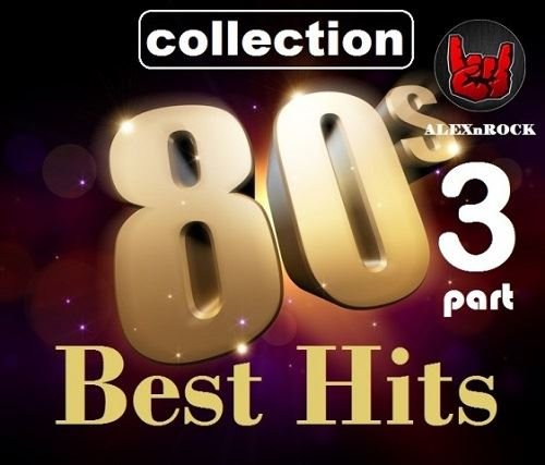 VA - Best Hits 80s [03] (2018/FLAC)