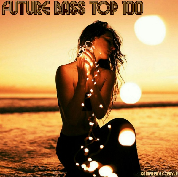 VA - Future Bass Top 100 [Compiled by ZeByte] (2018)
