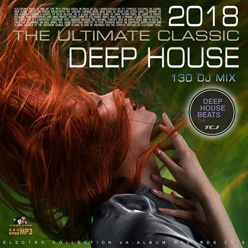 VA - The Ultimate Classic Deep House (2018)