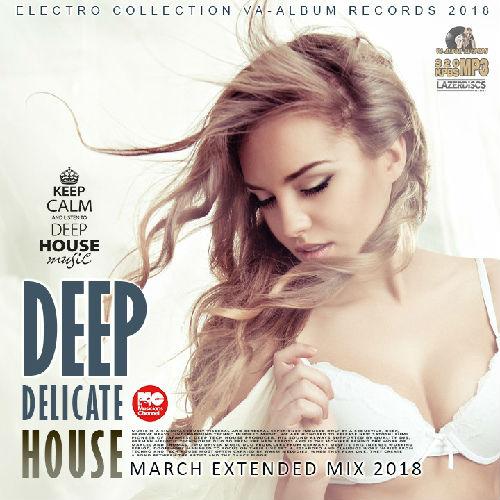 VA - Deep Delicate House (2018)