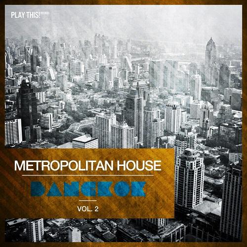 VA - Metropolitan House Bangkok Vol.2 (2018)