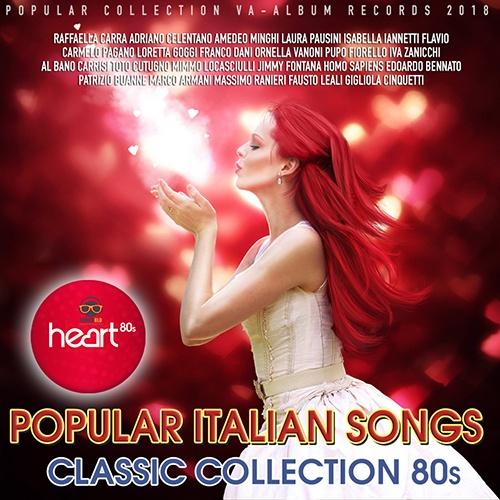 VA - Popular Italian Songs: Classic Collection 80s (2018)