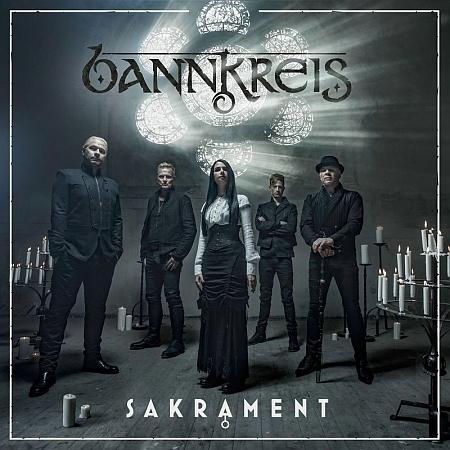 Bannkreis - Sakrament (2018)