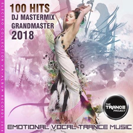 VA - 100 Hits DJ Trance Mastermix (2018)
