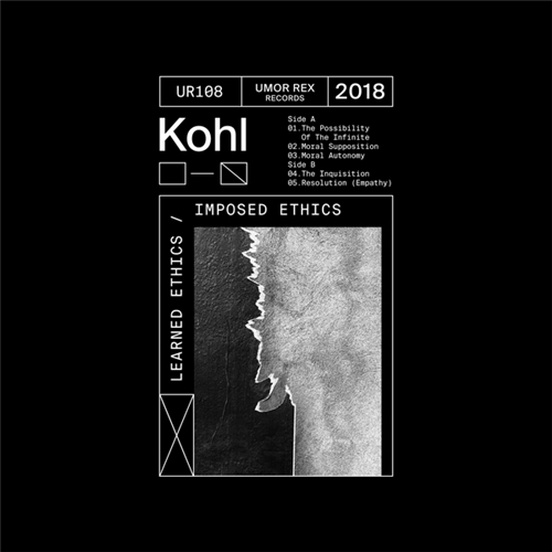 Kohl - Learned Ethics / Imposed Ethics (2018/FLAC) Umor-Rex